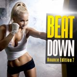 BeatDown: Bounce Edition, Vol. 7