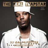 The Real Trapstar (clean) - DJ @ALMcFOSTER