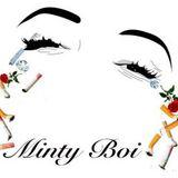 Minty Boi – Minty Boi's Eternity (10-31-18)