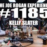 #1185 - Kelly Slater