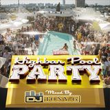 Highbar Pool Party Mixed By Tony G