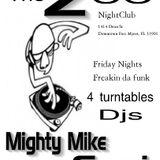 Dj Mighty Mike Naples fl recording from Da Zoo Nightclub Downtown Ft Myers Fl