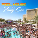 Pool House 2014 (Mixed By Tony Cee)
