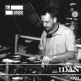 HRBR Balcony Podcast #003 with 1DAN