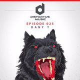 Dany T - DJ Set for Distortus Music  : Distortus Podcast 025