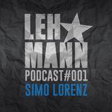 Lehmann Podcast #001 - Simo Lorenz
