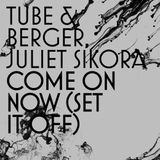Juliet Sikora, Tube & Berger - Set It Off (Dj Jovica Deeper Mix)