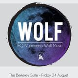 EQTV PRESENTS WOLF MUSIC 24/8/12