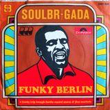 SoulBrigada pres. Funky Berlin