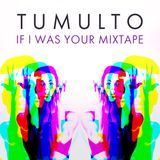 If I Was Your Mixtape