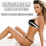 ClubStream House Mixtape (By Robert Silvaro & Delite)
