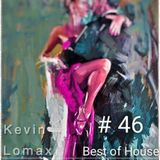 Kevin Lomax - Best Of House # 46