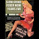 SLOW GRIND FEVER MIX #42 NEW YEARS EVE SPECIAL by Richie1250, Pierre Baroni, Mohair Slim & Emma Peel