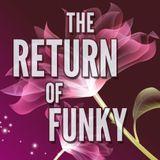 The Return Of Funky