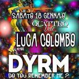 Luca Colombo @ DYRM? - (at 4 Vele), Pescara - 18.01.2014