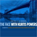 The Face #105 w/ Kurtis Powers & Guest Benjamin Ouriachi-Pirani (29/01/17)
