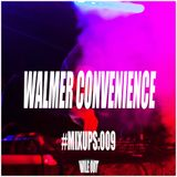 #MIXUPS Mix Series 009 - Walmer Convenience (Canada)  - Wile Out