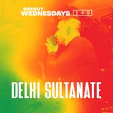 Boxout Wednesdays 140.3 - Delhi Sultanate [11-12-2019]