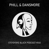 Phill & Dansmore - Steyoyoke Podcast #040