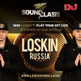 Loskin - RUSSIA - Miller Soundclash