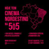SALA 505 #09 - CINEMA NORDESTINO
