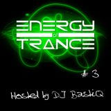 Energy of Trance - hosted by DJ BastiQ - EoTrance #3