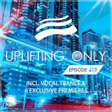 Ori Uplift - Uplifting Only 313 (Feb 7, 2019) [incl. Vocal Trance]