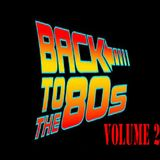 Back To The 80's Volume 2