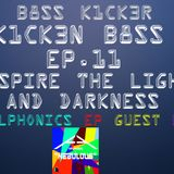 Inspire The Light and Darkness + Aplphonic Guest EP Mix (K1CK3N B8SS EP.11)