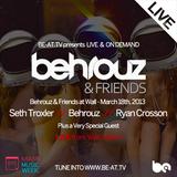 Behrouz & Guy Gerber & Seth Troxler - Live at Wall Lounge - Behrouz & Friends (WMC) - 17.03.2013
