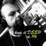 Keep It Deep Ep 116