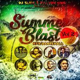DJSLICK & DJ LYON KING-SUMMER BLAST R&B/DANCEHALL 2017