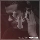 Meneses - MotionCast 018