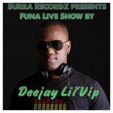 Funa Live Show by Deejay Lil'Vip