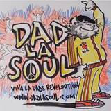 Dad La Soul Radio (Episode One) - : 60 Minutes Of Fatherhood, Funk & Foolishness
