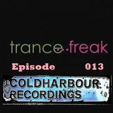 Trance Freak Episode 013 Coldharbour Edition