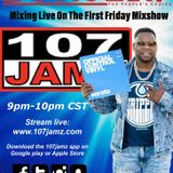 107JAMZ FIRST FRIDAY MIXSHOW 2 MAY 3, 2019