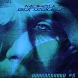 MaKaJa Gonzales - UNDERGROUND #5