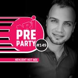 #149 NRJ PRE-PARTY - New Jent Hot Mix [2019-10-25]