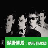 ESPECIAL BAUHAUS RARE TRACKS - DJ MAURO LIMA - 27 SET 2015