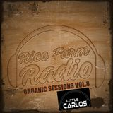 Organic Sessions Vol.8 -Little Carlos (Inhouse, Apple Jax Recordings) -NYC