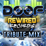 Doof - Rewired Records Tribute Mix - Part 4