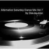 Alternative Saturday Dance Mix Vol 7 by DeeJayJose