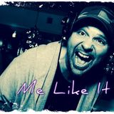 Me Like It !!