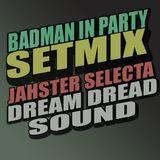 Badman In Party vol.1
