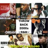 2000's R&B Throwback Mix / DJ DAYGORO
