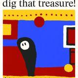 Dig That Treasure - 21st April 2020