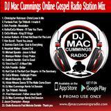 DJ Mac Cummings Online Gospel Radio Station Mix