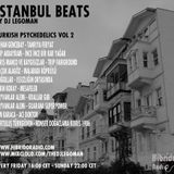 Istanbul Beats EP13 - Turkish Pyschedelic VOL 2