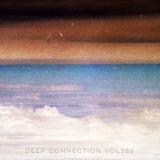 Deep Connection Vol386 [Megapolis FM]